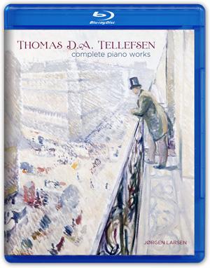 Thomas D.A. Tellefsen complete piano works (2L-080-PABD)