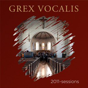 GREX VOCALIS 2011-sessions (2L-081-HRFD)