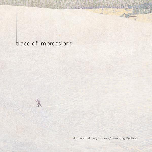 Trace of Impressions (2L-098-SACD)
