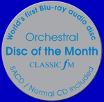 Classic FM - Orchestral Disc of the Month